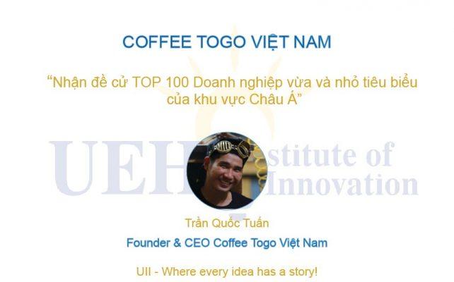 COFFEE TOGO VIỆT NAM nhận đề cử Top 100 doanh nghiệp vừa và nhỏ tiêu biểu của khu vực Châu Á